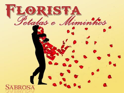 Florista Pétalas E Miminhos
